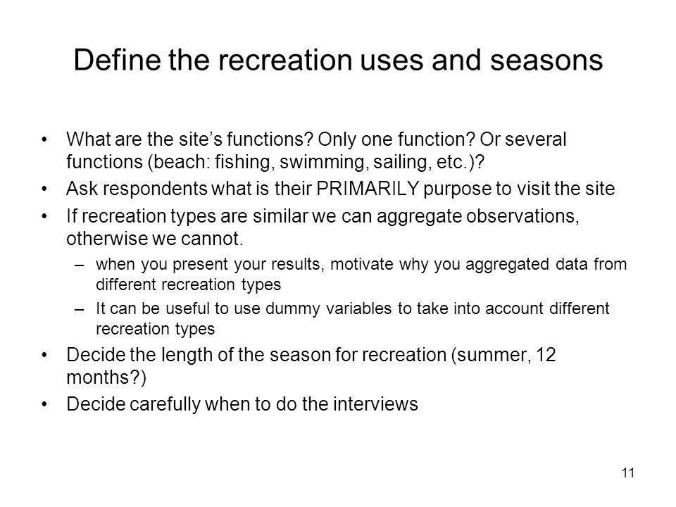 Define the recreation uses and seasons
