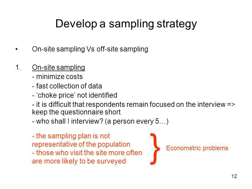 Develop a sampling strategy