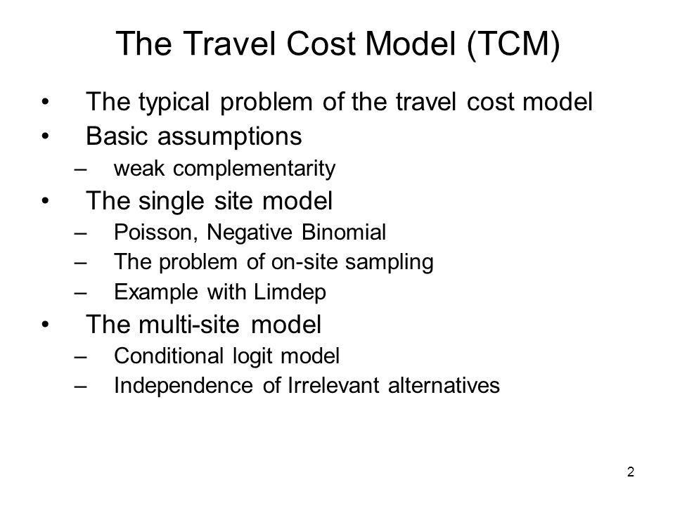 The Travel Cost Model (TCM)