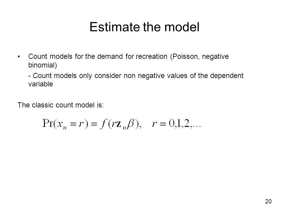 Estimate the modelCount models for the demand for recreation (Poisson, negative binomial)