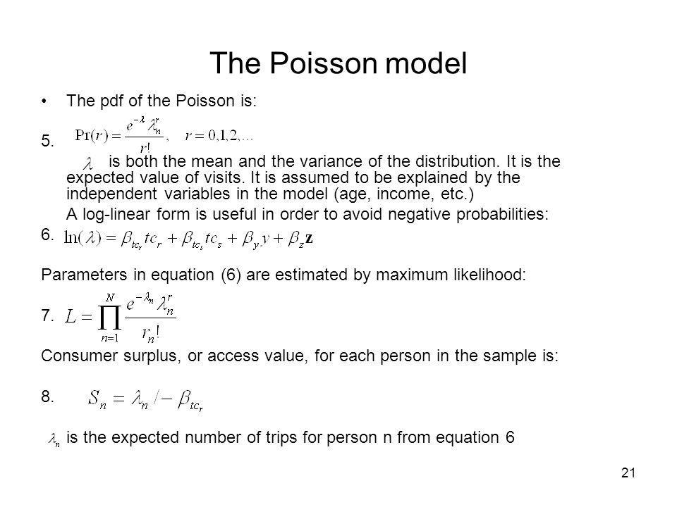 The Poisson model The pdf of the Poisson is: 5.