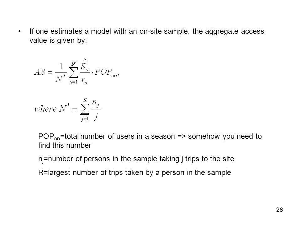 If one estimates a model with an on-site sample, the aggregate access value is given by: