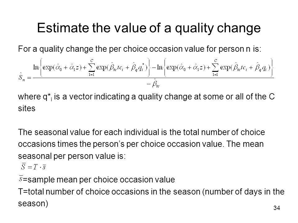 Estimate the value of a quality change
