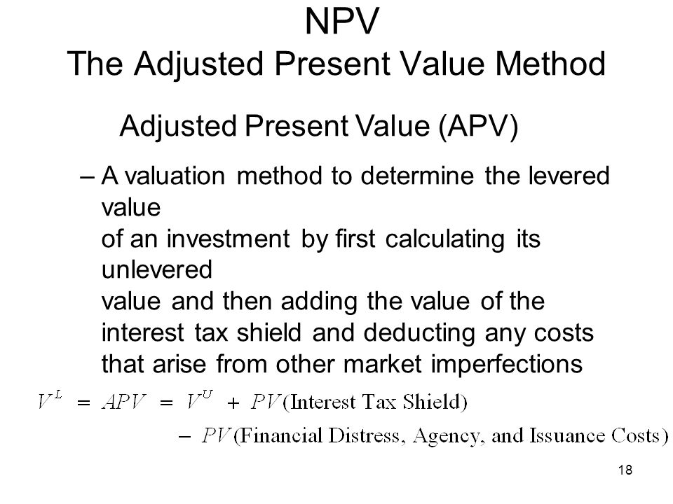 NPV The Adjusted Present Value Method