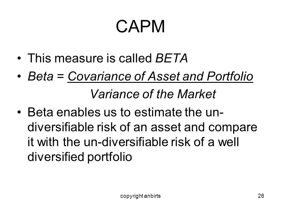 CAPM This measure is called BETA