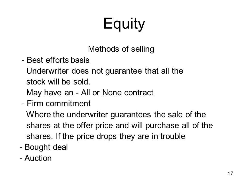 Equity Methods of selling - Best efforts basis