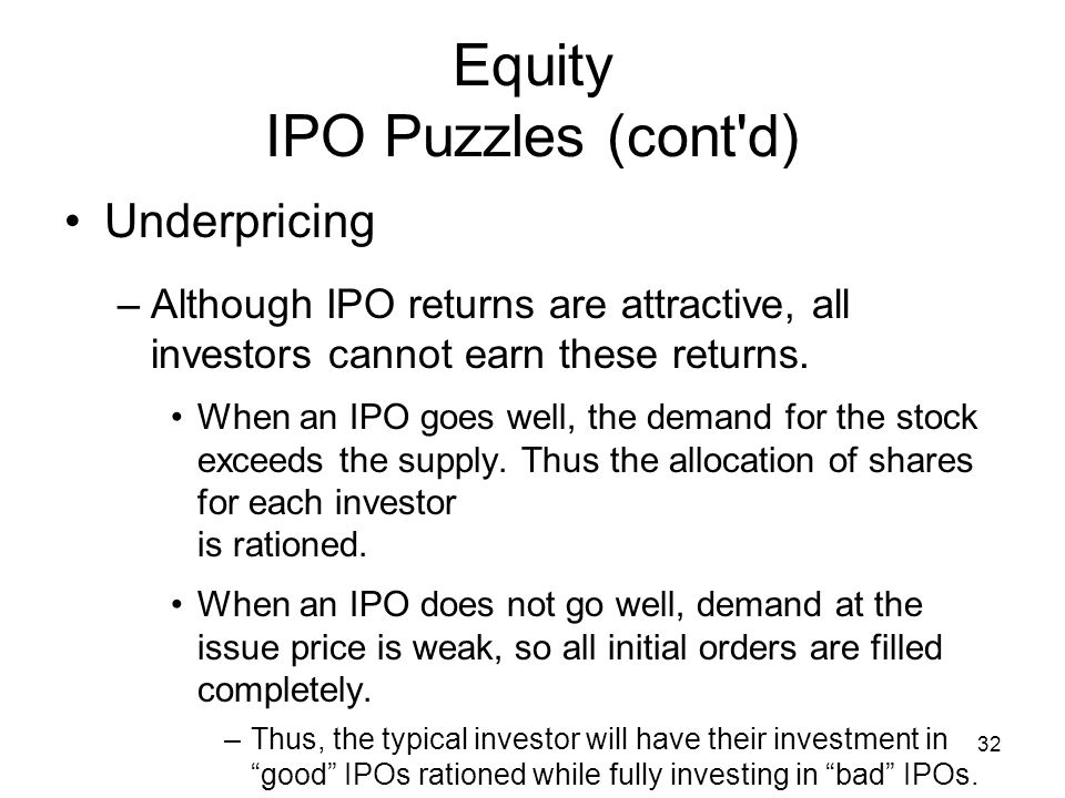 Equity IPO Puzzles (cont d)
