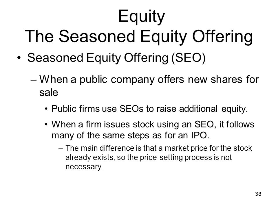 Equity The Seasoned Equity Offering