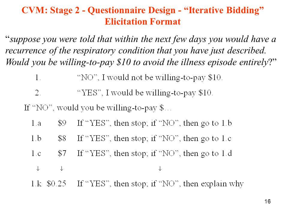 CVM: Stage 2 - Questionnaire Design - Iterative Bidding Elicitation Format