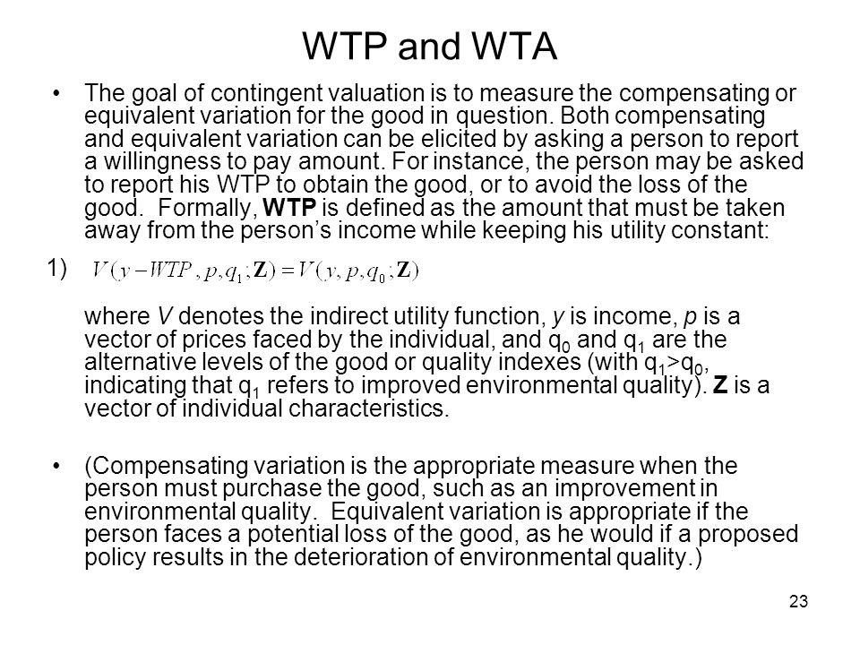 WTP and WTA