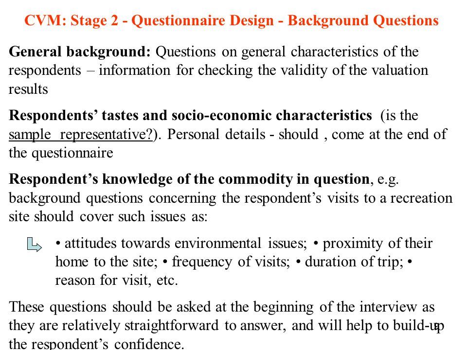 CVM: Stage 2 - Questionnaire Design - Background Questions