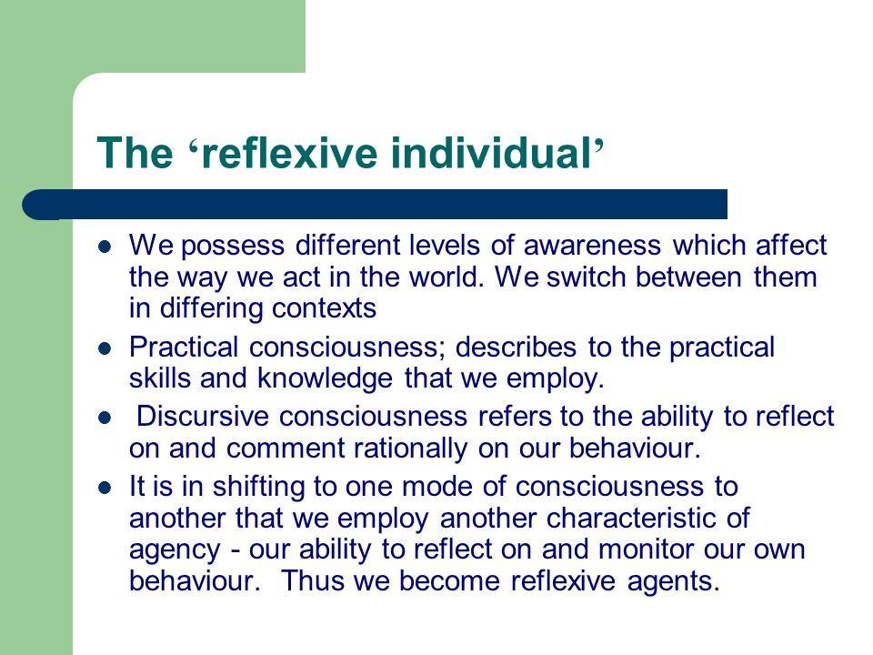 The 'reflexive individual'