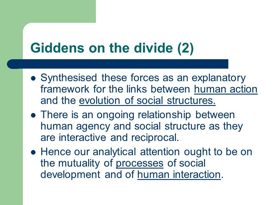 Giddens on the divide (2)