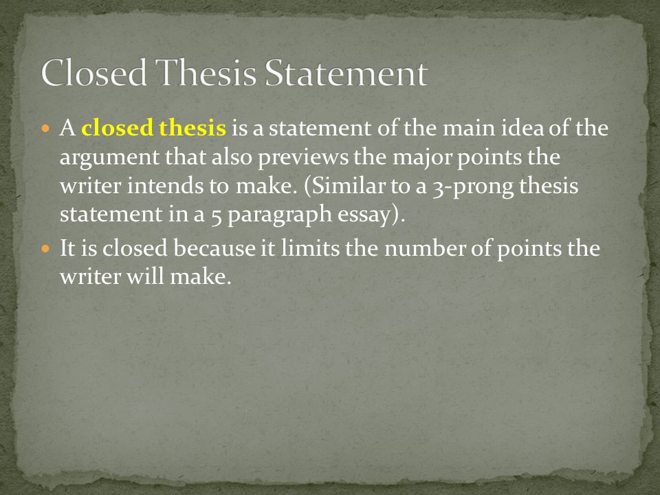 one prong thesis Umbrella and thesis statements depending on the type of report you are writing or on your reader's needs, your main message can take different forms for the most part, however, your main message should show that you have taken a position on the subject about which you are writing when a sentence reveals the.