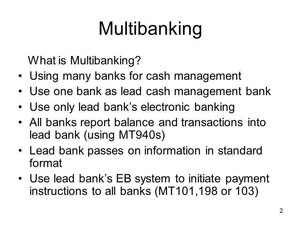 Multibanking What is Multibanking