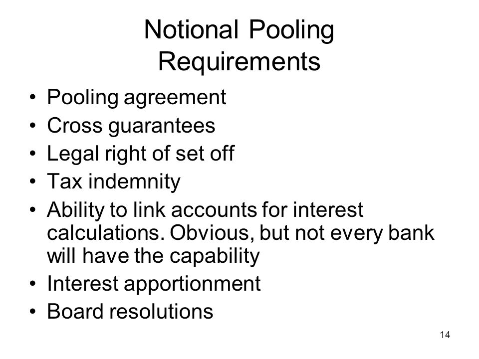Notional Pooling Requirements