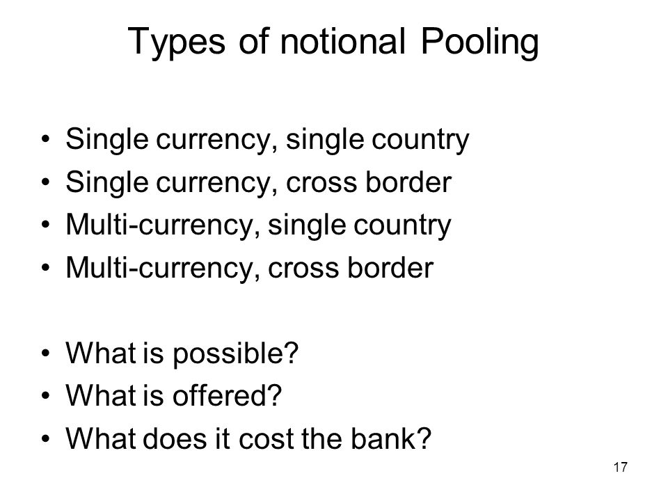 Types of notional Pooling