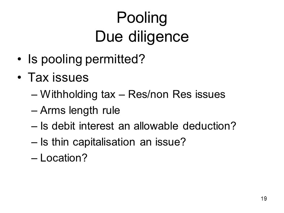 Pooling Due diligence Is pooling permitted Tax issues