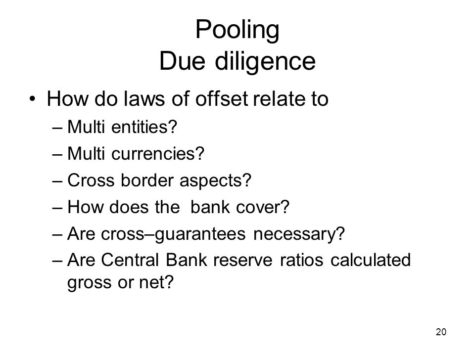 Pooling Due diligence How do laws of offset relate to Multi entities
