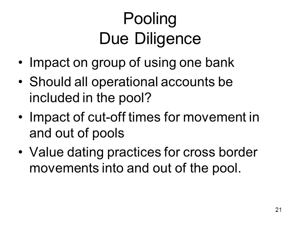 Pooling Due Diligence Impact on group of using one bank