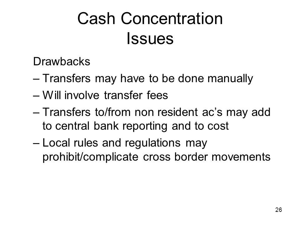 Cash Concentration Issues