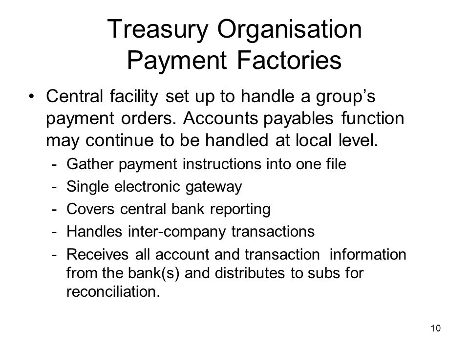 Treasury Organisation Payment Factories