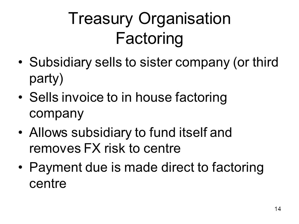 Treasury Organisation Factoring