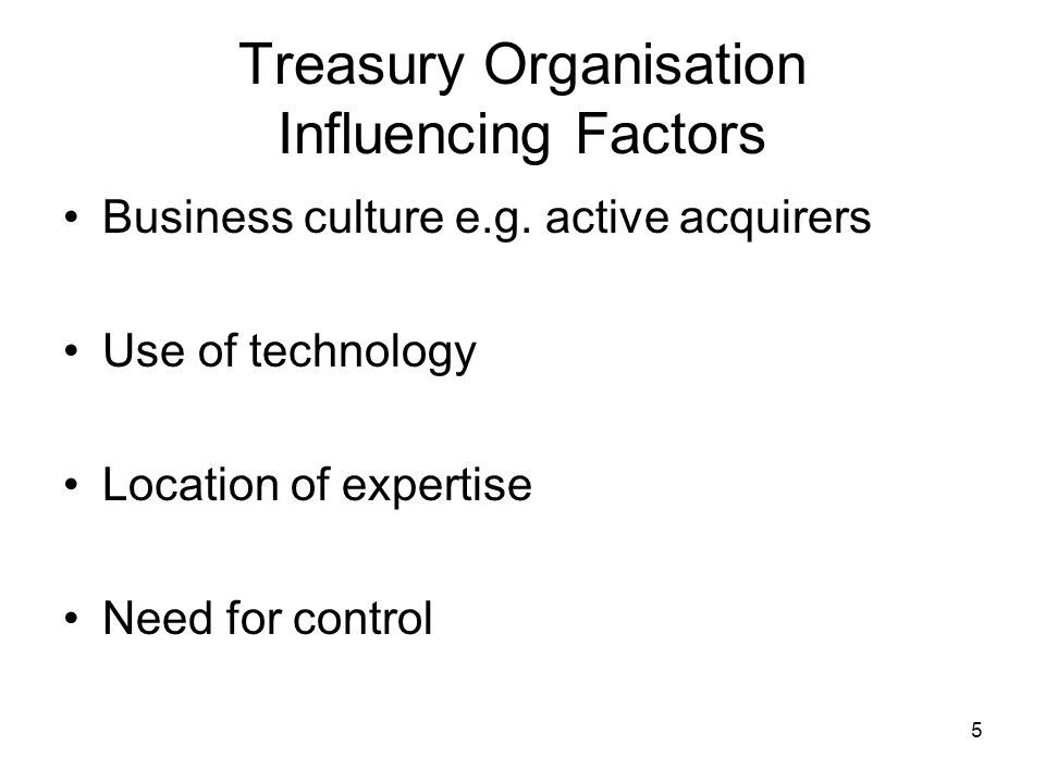 Treasury Organisation Influencing Factors