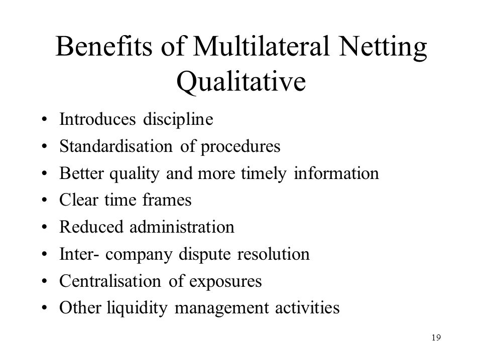 Benefits of Multilateral Netting Qualitative