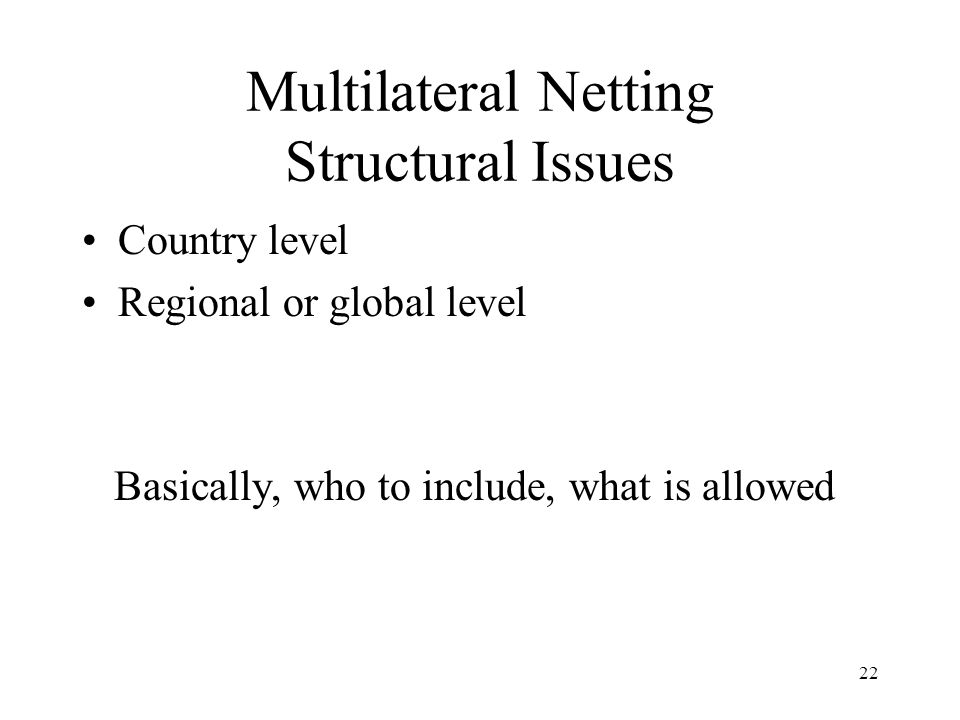 Multilateral Netting Structural Issues