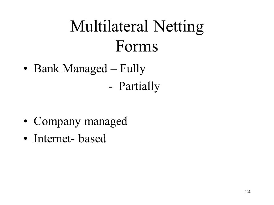 Multilateral Netting Forms