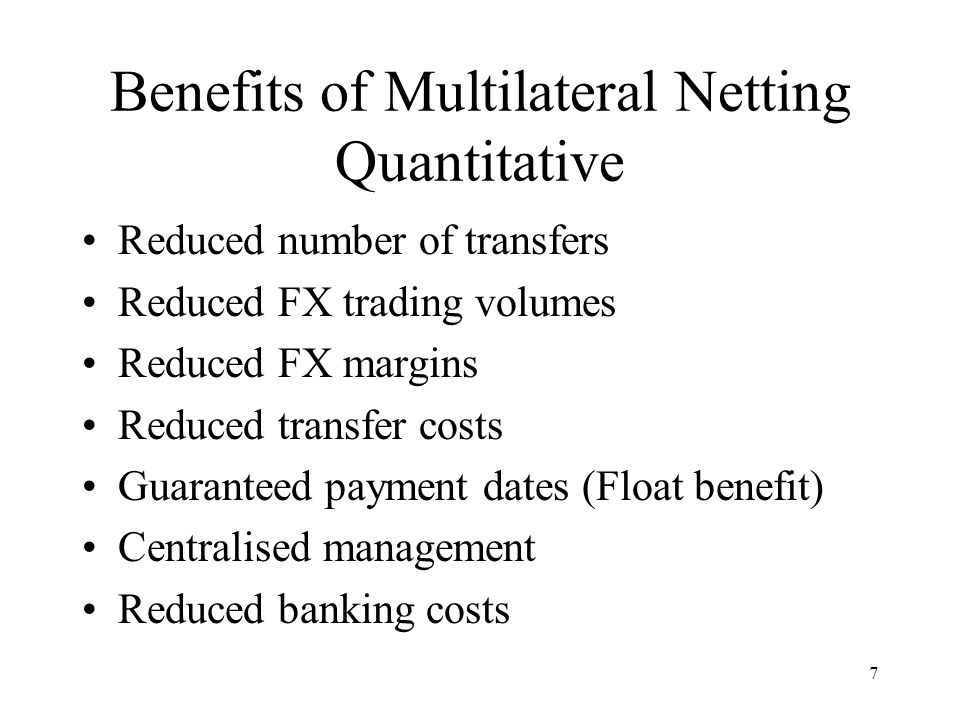 Benefits of Multilateral Netting Quantitative