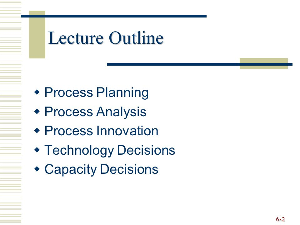 process analysis and capacity management essay Operations management deals with the design and management of delivery of these  • process analysis and  • capacity management within the.