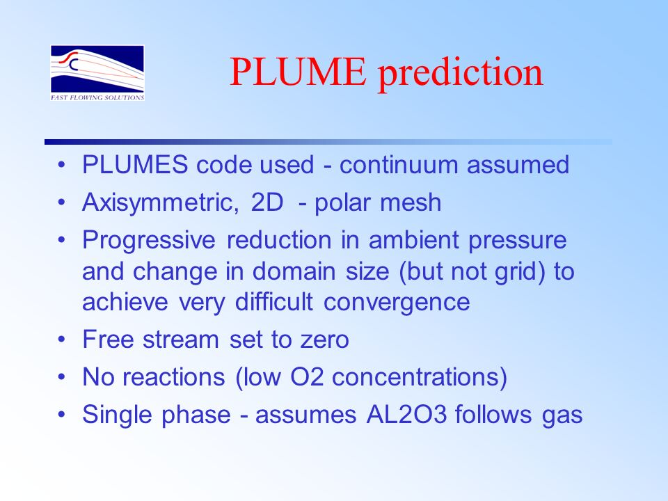 PLUME prediction PLUMES code used - continuum assumed