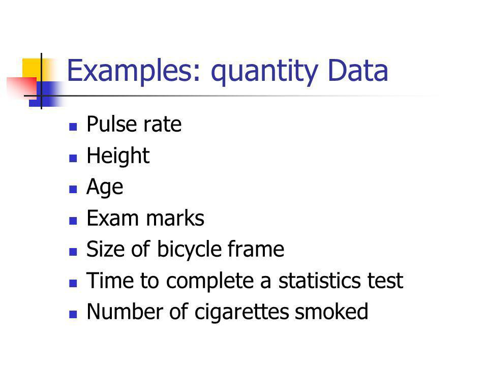 Examples: quantity Data