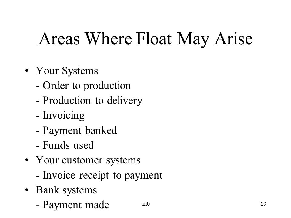 Areas Where Float May Arise