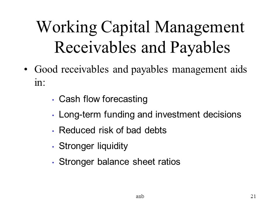 Working Capital Management Receivables and Payables