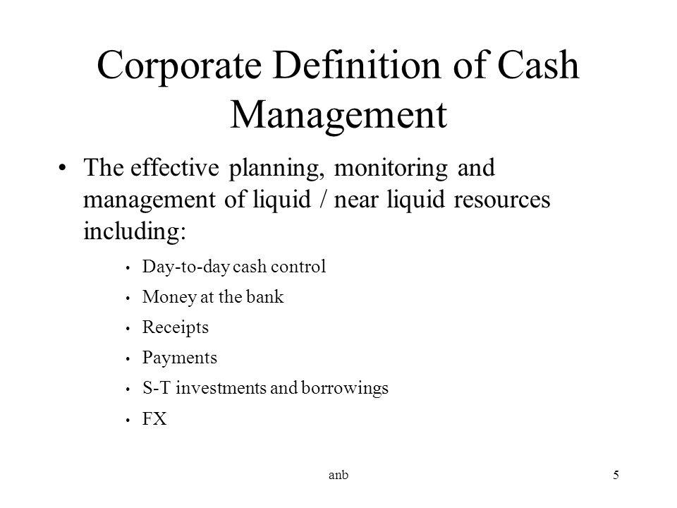 Corporate Definition of Cash Management