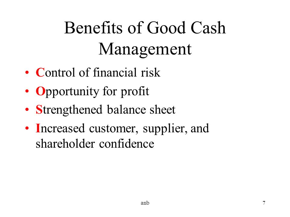 Benefits of Good Cash Management