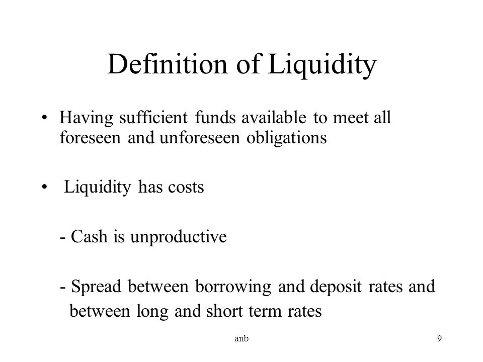 Definition of Liquidity
