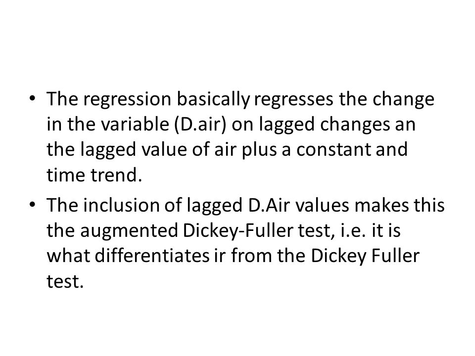 The regression basically regresses the change in the variable (D