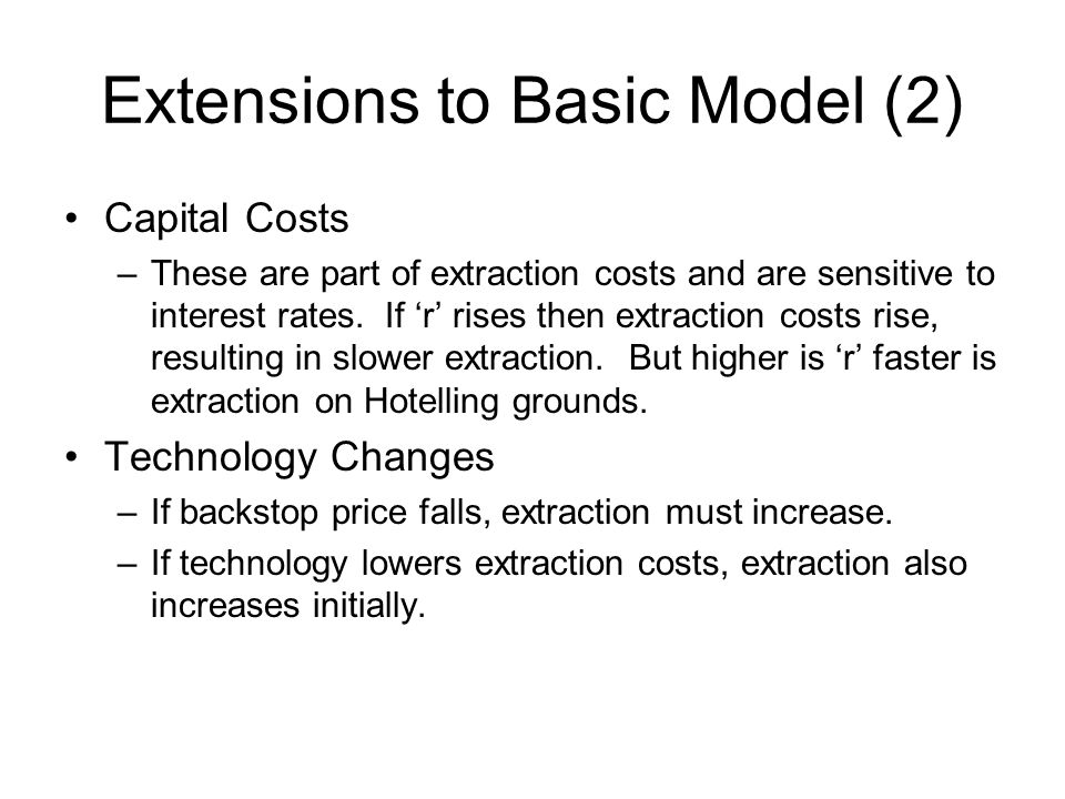 Extensions to Basic Model (2)