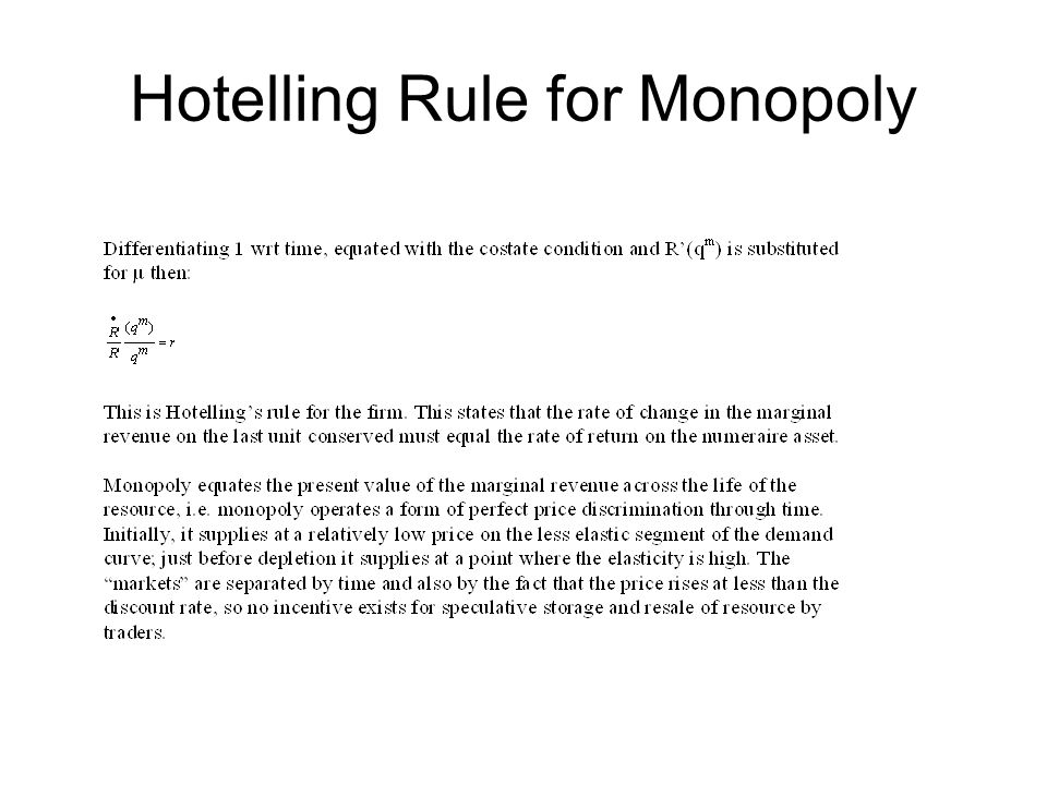 Hotelling Rule for Monopoly
