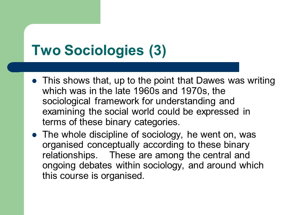 Two Sociologies (3)