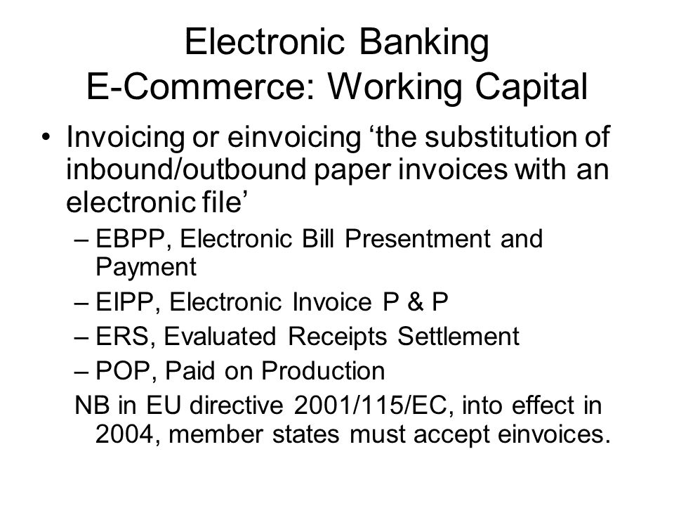 Electronic Banking E-Commerce: Working Capital