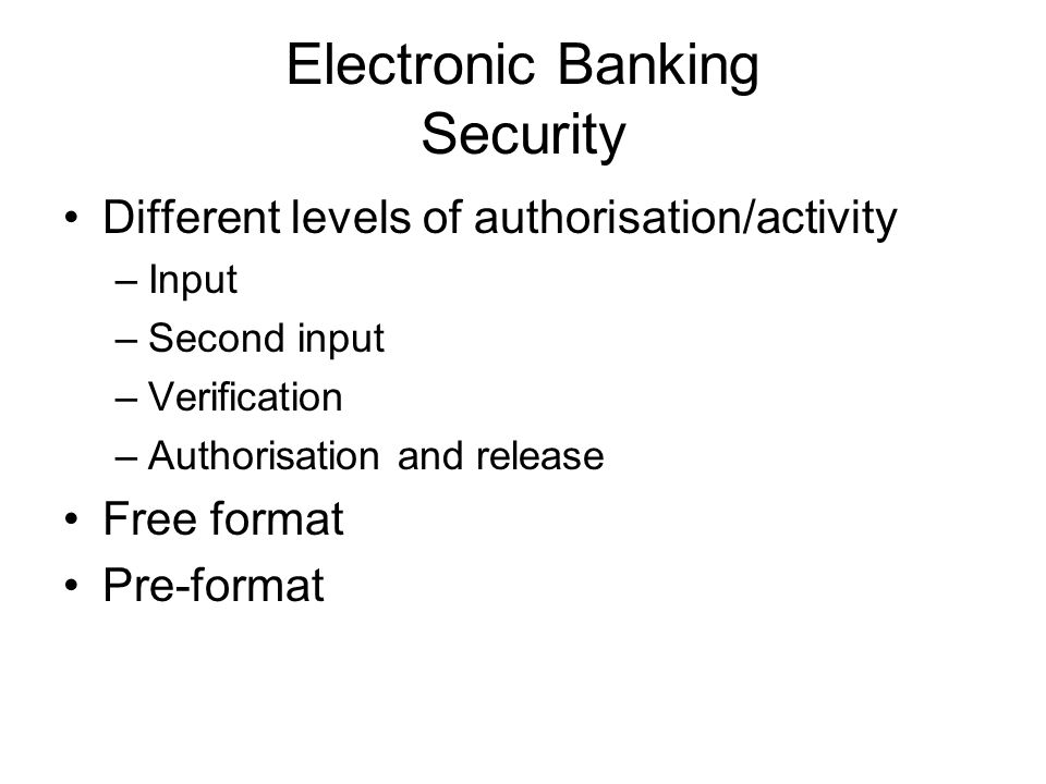 Electronic Banking Security