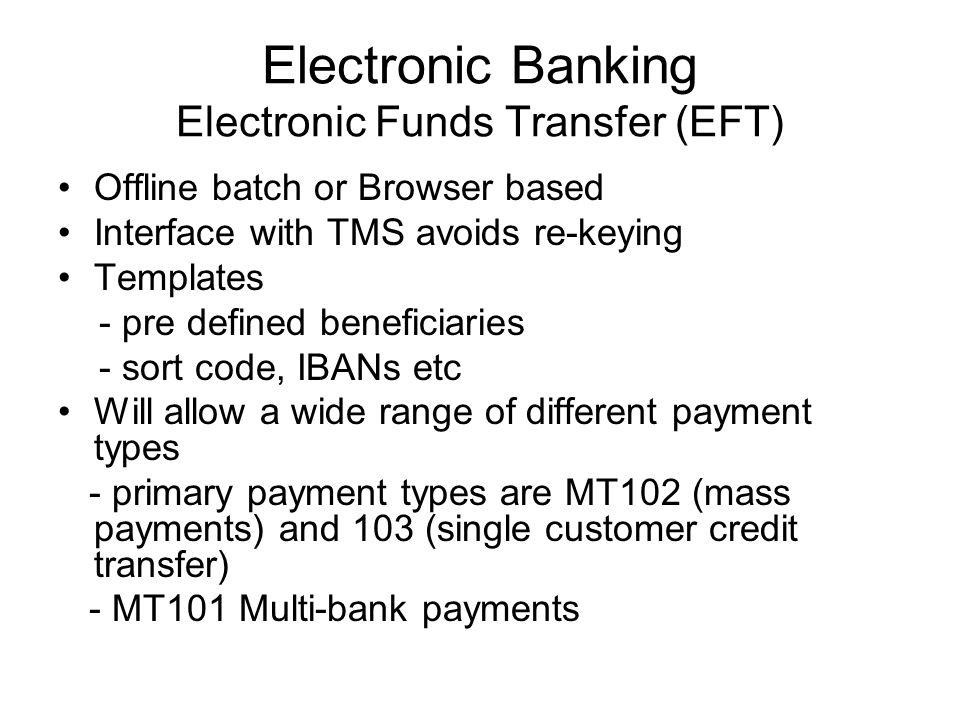 Electronic Banking Electronic Funds Transfer (EFT)