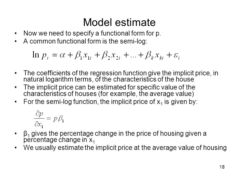 Model estimate Now we need to specify a functional form for p.
