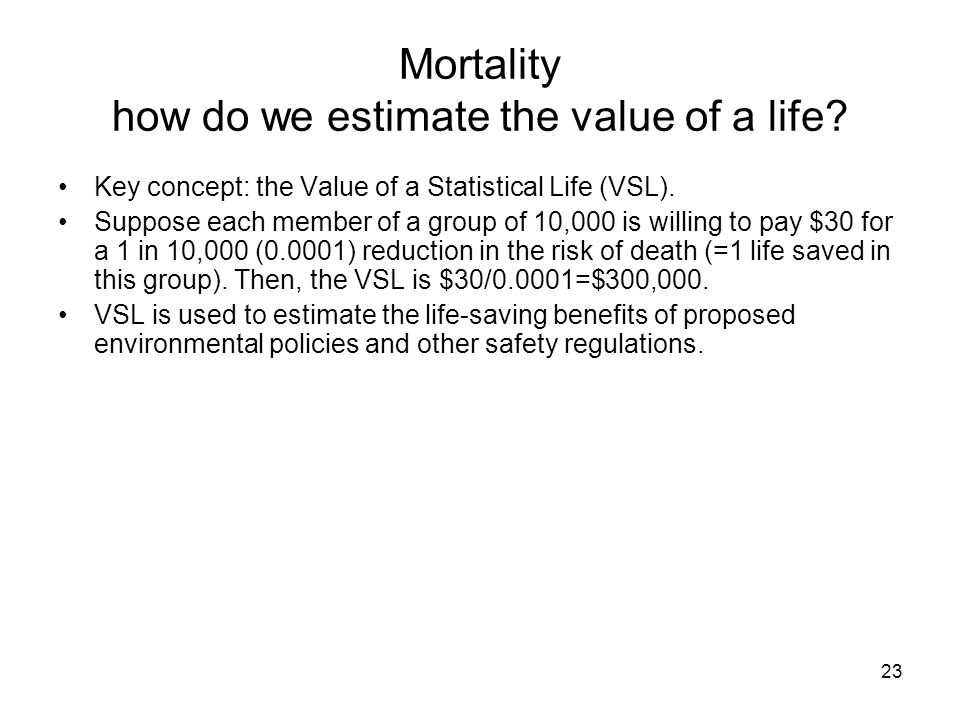Mortality how do we estimate the value of a life