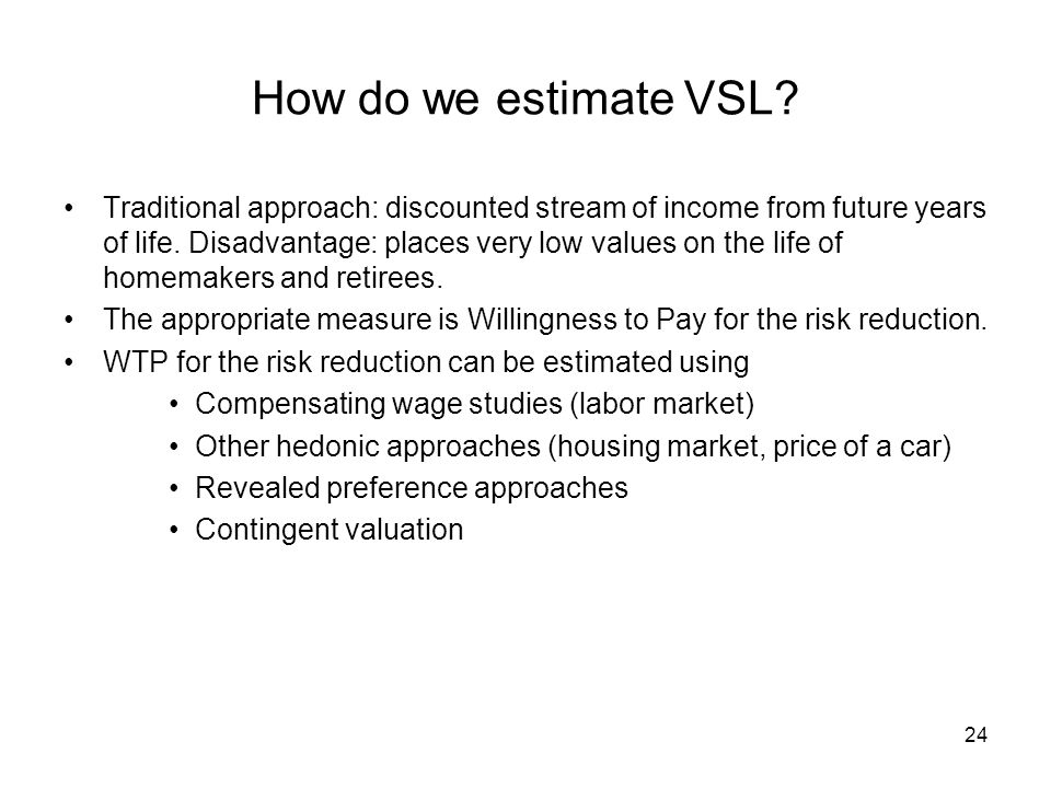 How do we estimate VSL